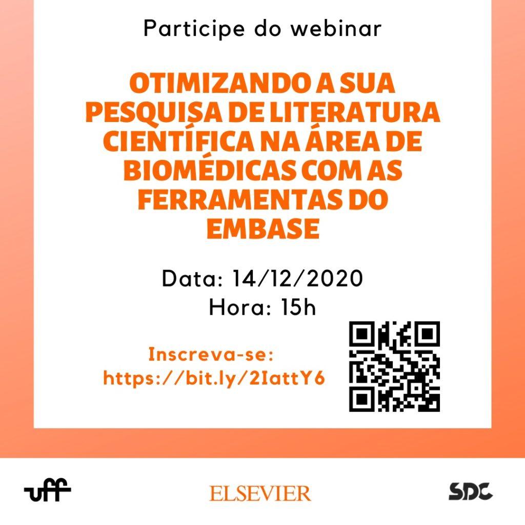 Banner: Participe do Webinar Otimizando a sua pesquisa de literatura científica na área de biomédicas com as ferramentas do Embase, data 14 de dezembro de 2020 às 15 horas
